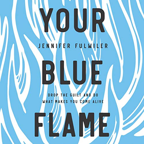 Your Blue Flame audiobook cover art