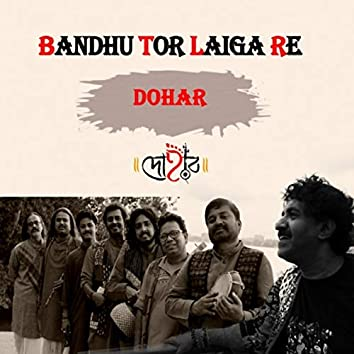 Bandhu Tor Laiga Re