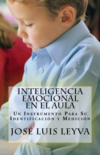 Inteligencia Emocional En El Aula: Un Instrumento Para Su Identificación y Medición