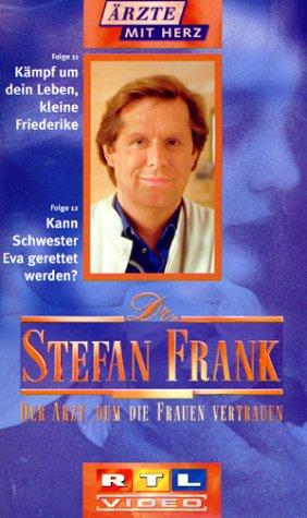 Dr. Stefan Frank 7 - Kämpf um dein Leben, kleine Friederike/Kann Schwester Eva gerettet werden?