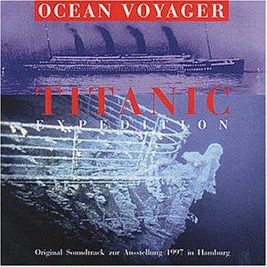 Titanic Expedition / Original Soundtrack zur Ausstellung 1997 in Hamburg