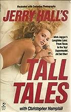 Jerry Hall's Tall Tales