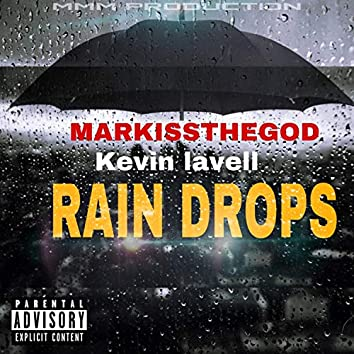 rain drops (feat. kevin lavell)