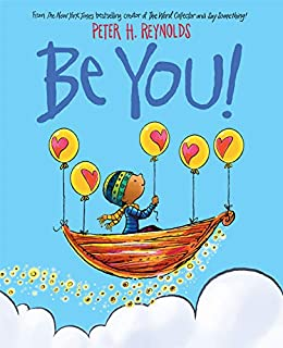 Be You! by [Peter H. Reynolds]
