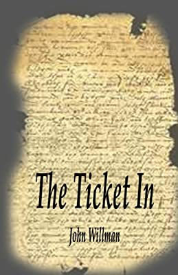 The Ticket In