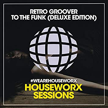 To The Funk (Deluxe Edition)