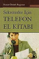 Sekreterler Icin Telefon El Kitabi