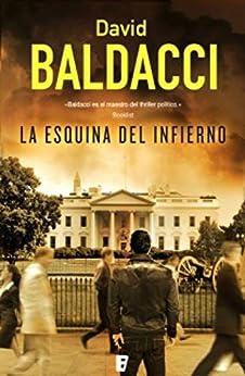 La esquina del infierno (Serie Camel Club 5) (Spanish Edition) by [David Baldacci, Mercè Diago Esteva]