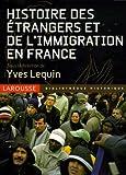 Histoire des étrangers et de l'immigration en France