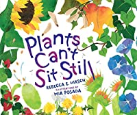 Plants Can't Sit Still (Millbrook Picture Books)