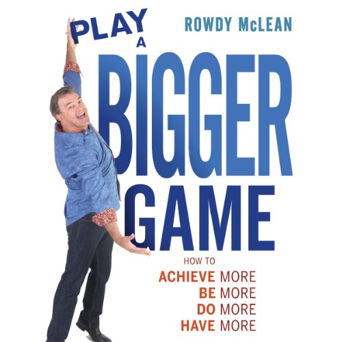 Play a Bigger Game! audiobook cover art