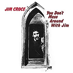 You Don\'t Mess Around With Jim