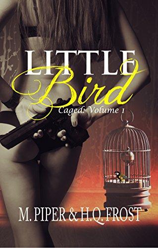 Little Bird: Caged Volume 1
