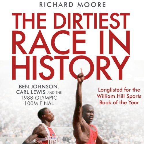 The Dirtiest Race in History audiobook cover art