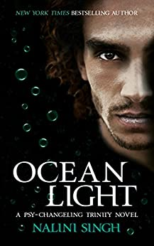Ocean Light: The Psy-Changeling Series (The Psy-Changeling Trinity Series) by [Nalini Singh]
