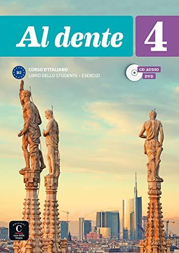 Al dente 4 Libro dello studente + esercizi + CD+DVD: Al dente 4 Libro dello studente + esercizi + CD+DVD (ITALIEN NIVEAU ADULTE 5,5%)