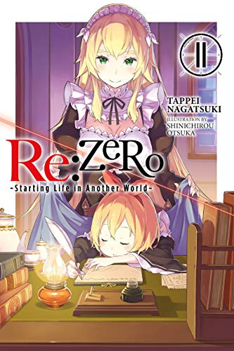 Re:ZERO -Starting Life in Another World-, Vol. 11 (light novel) (Re:ZERO -Starting Life in Another World-, Chapter 4: The Sanctuary and the Witch of Greed Manga) (English Edition)