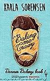 Baking Me Crazy (Donner Bakery  Book 1)
