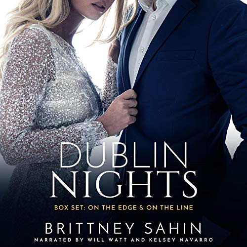 Dublin Nights Series Box Set: On the Edge & On the Line audiobook cover art