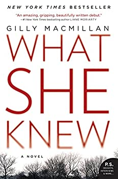 What She Knew  A Novel