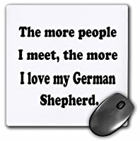 The More People I Meet The More I Love My German Shepherd–マウスパッド、8× 8インチ( MP _ 113640_ 1)