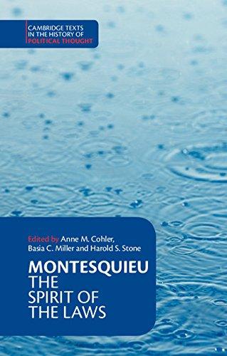 Montesquieu: The Spirit of the Laws (Cambridge Texts in...