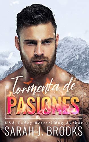 Tormenta de pasiones : Novela Romántica Contemporánea