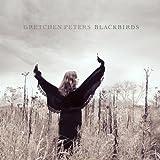 Blackbirds von Gretchen Peters