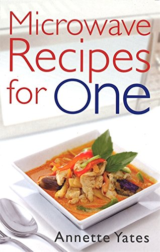 Microwave Recipes for One (Right Way S.)