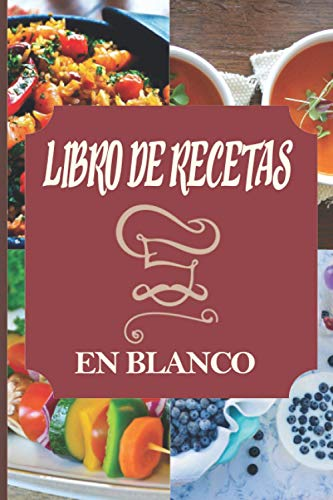 LIBRO DE RECETAS EN BLANCO: Cuaderno de notas para completar | Perfecto para cualquier tipo de recetas | Aperitivo, Entrada, plato, postre, bebida | ... | Perfecto como regalo para los gourmets