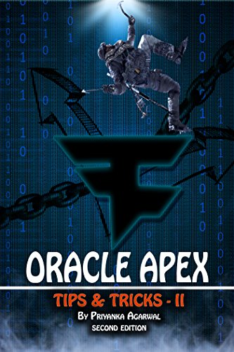 Oracle APEX Tips and Tricks - II (English Edition)