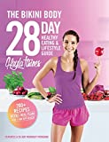 Itsines, K: Bikini Body 28-Day Healthy Eating & Lifestyle