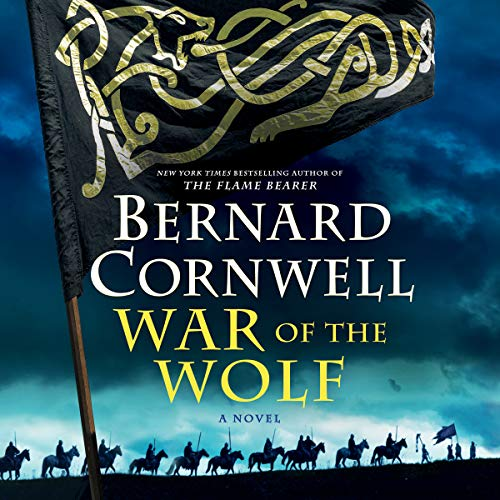 War of the Wolf     A Novel              By:                                                                                                                                 Bernard Cornwell                               Narrated by:                                                                                                                                 Matt Bates                      Length: 13 hrs and 22 mins     8 ratings     Overall 4.8