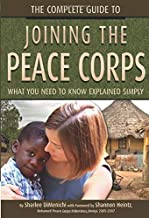 The Complete Guide to Joining the Peace Corps What You Need to Know Explained Simply