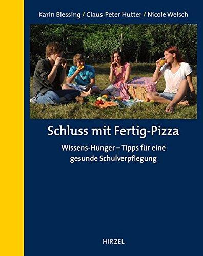 Schluss mit Fertig-Pizza: Wissens-Hunger - Wie Schüler besser essen und mehr über die Natur erfahren: Wissens-Hunger - Tipps für eine gesunde Schulverpflegung