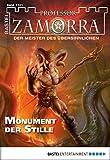 Oliver Müller, Manfred H. Rückert: Professor Zamorra - Folge 1101: Monument der Stille