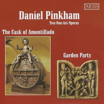 Daniel Pinkham: The Cask of Amontillado & Garden Party