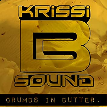 Crumbs In Butter EP