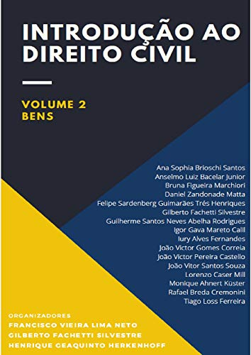 Introdução ao Direito Civil: Volume 2 - Bens