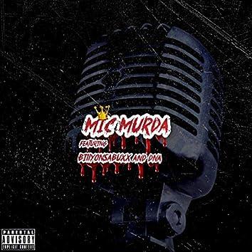 Mic Murda (feat. Dna & Billyonsabuxx)