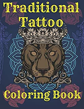 Traditional Tattoo Coloring Book  Old School Tattoo Coloring Book For Adult Ink Lovers Skulls Guns Spiders and More
