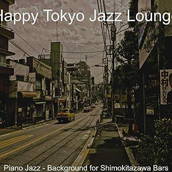 Piano Jazz - Background for Shimokitazawa Bars