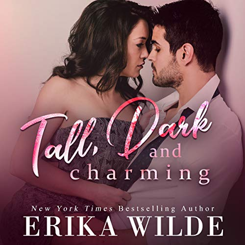 Tall, Dark and Charming Audiobook By Erika Wilde cover art
