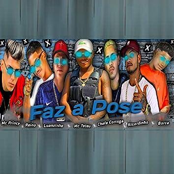 Faz a Pose (feat. MC Teteu, Chefe Coringa, Luanzinho do Recife & MC Ricardinho)