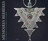 Mémoires berbères. Des bijoux et des femmes au Maroc