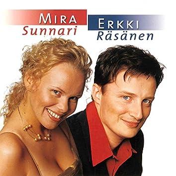 Mira Sunnari & Erkki Räsänen