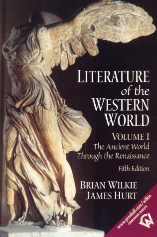 Literature of the Western World, Volume I: The Ancient...