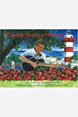Come Away Home: Hilton Head Is Calling You Home Hardcover
