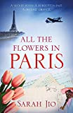 All the Flowers in Paris [Idioma Inglés]