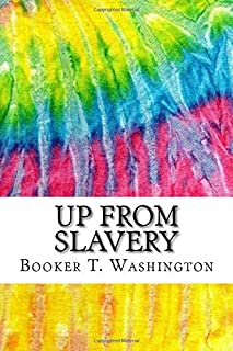 Up from Slavery: Includes MLA Style Citations for Scholarly Secondary Sources, Peer-Reviewed Journal Articles and Critical...